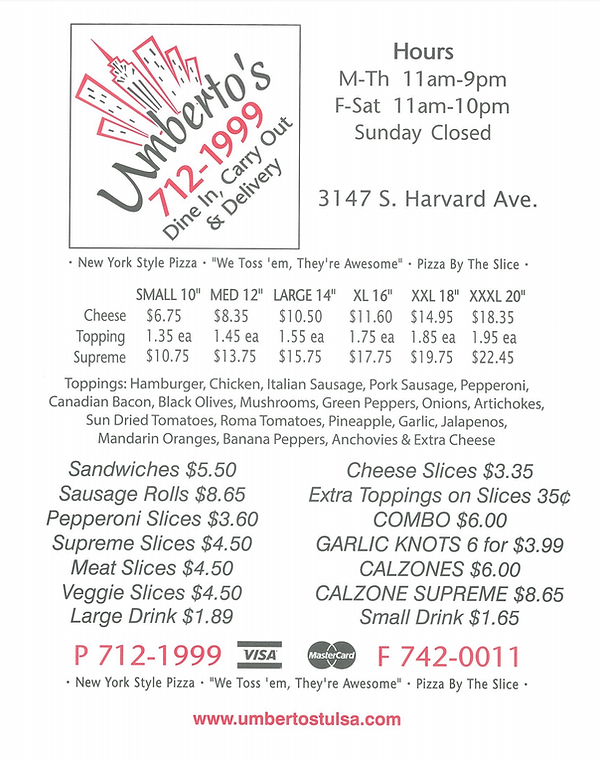Umbertos Menu, Dine In, Delivery, Carry Out, Hours, Sizes, Toppings, Offerings, Sandwidches, Rolls, By the Slice, Garlic Knots, Calzone, Prices, New York Style Pizza