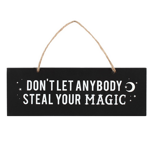 Steal Your Magic Sign
