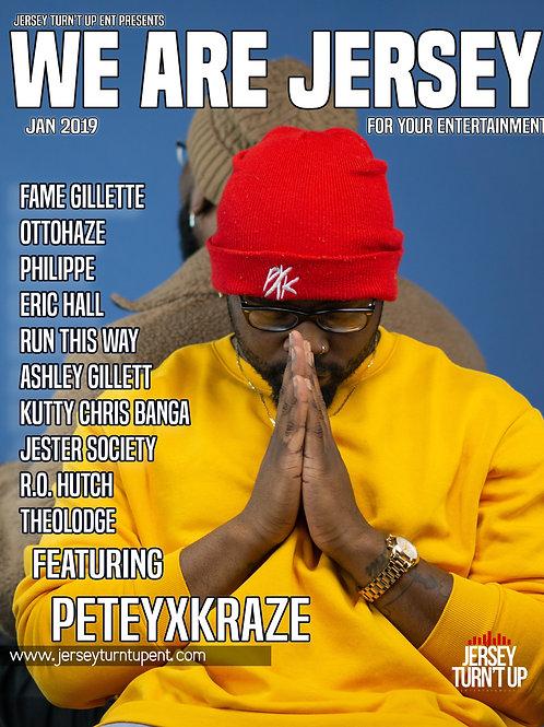 We Are Jersey Magazine January 2019 Issue featuring PeteyxKraze Platinum Edition