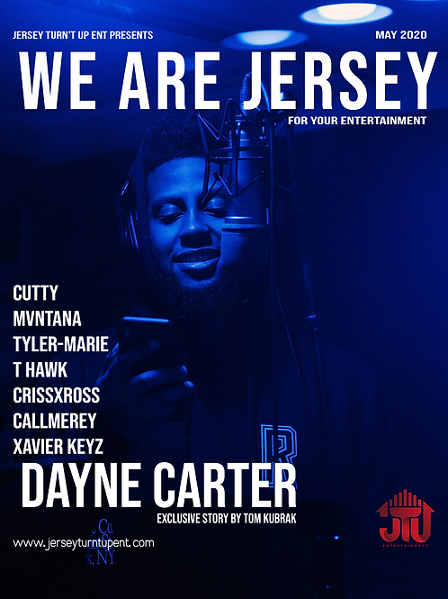 We Are Jersey Magazine May 2020 Featuring Dayne Carter as heard on NBA 2K