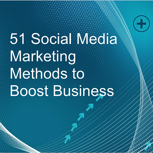 Boost Business: 51 Social Media Marketing Methods E-Book