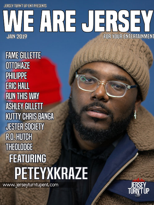 We Are Jersey Magazine January 2019 Issue featuring PeteyxKraze