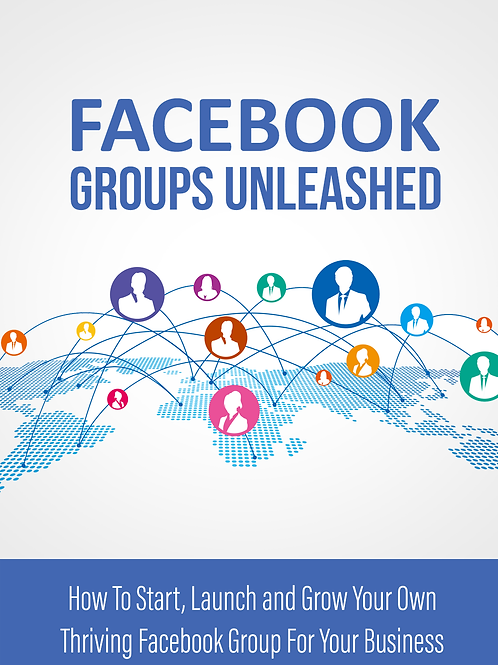 Facebook Groups Unleashed E-Book
