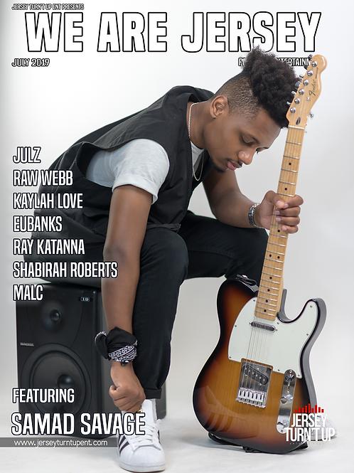 We Are Jersey Magazine July 2019 featuring Samad Savage