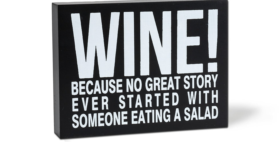 "Rectangle ""Wine!…"" Block"