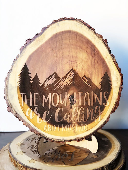 """Live Edge Slice """"Mountains are Calling"""""""