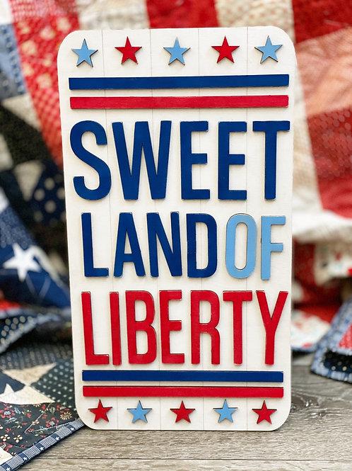 Sweet Liberty Sign