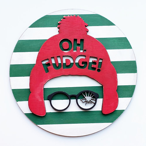 Oh Fudge! A Christmas Story Sign