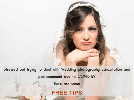 Tips for Wedding Photography cancellation and postponement due to COVID-19.