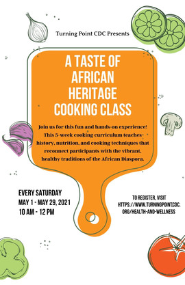 A Taste of African Heritage Cooking Class | Every Saturday through May, 10AM-12PM