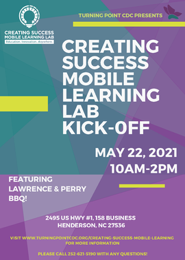 Creating Success Mobile Learning Lab Kick-Off | May 22, 2021, 10AM-2PM