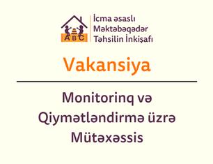 Vakansiya: Monitorinq və Qiymətləndirmə üzrə Mütəxəssis