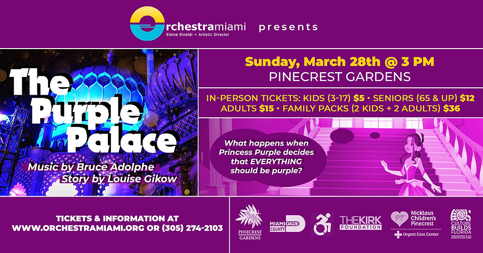 Orchestra Miami presents the Purple Palace Sunday March 28th at 3pm