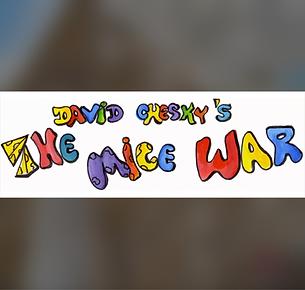 David Chesky's The Mice War