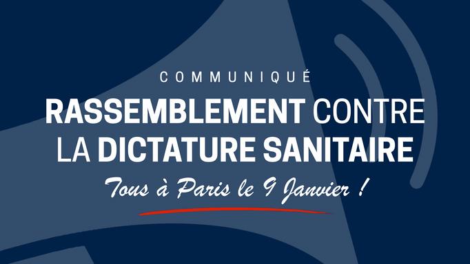 Le 9 janvier, on se mobilise contre la dictature sanitaire !