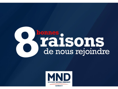 8 (bonnes) raisons de rejoindre le MND