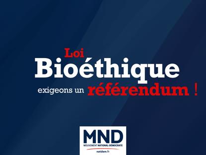 Loi Bioéthique : exigeons un référendum !