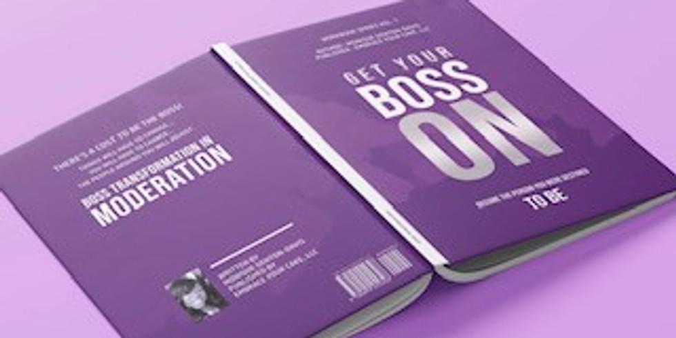 Certified BOSS, 10 (Ten) Week Personal Development Coaching Program & FREE Workbook