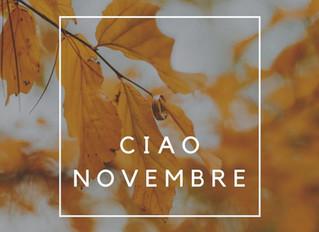 Ciao Novembre!