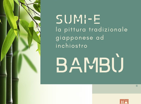 Sumi-e Experience Workshop on-line: il bambù