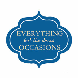 EVERYTHING but the dress OCCASIONS