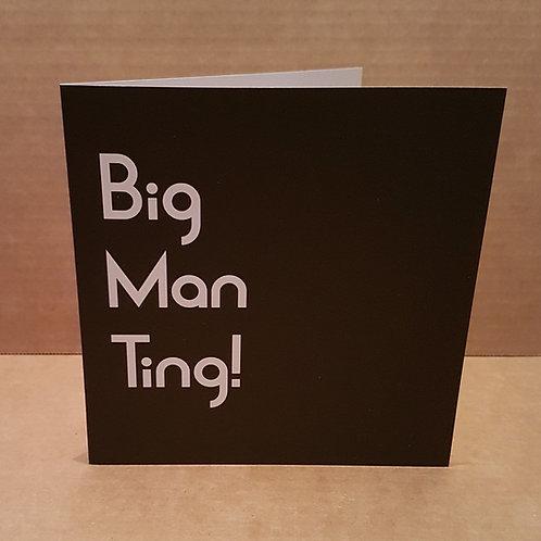 BIG MAN TING CARD