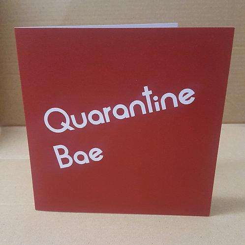 QUARANTINE BAE CARD