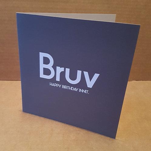 BRUV HB INNIT CARD