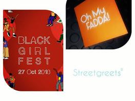 Streetgreets will be @Blackgirlfest18