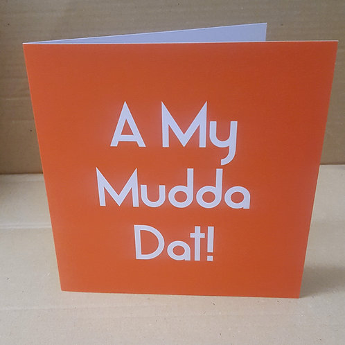 A MY MUDDA DAT CARD
