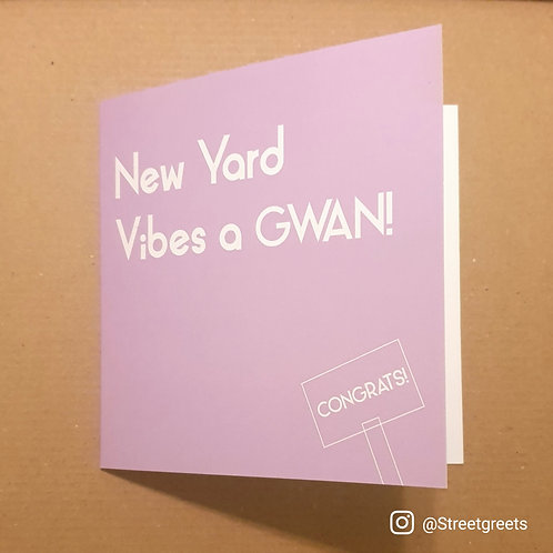 NEW YARD VIBES CARD