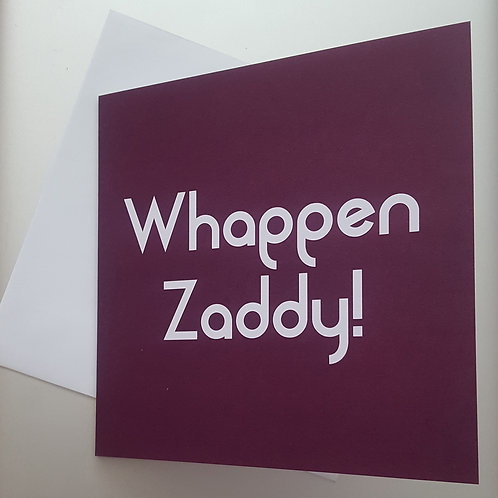 WHAPPEN ZADDY CARD