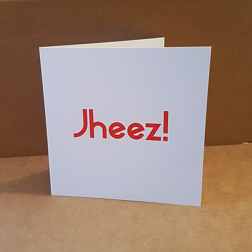 JHEEZ! CARD