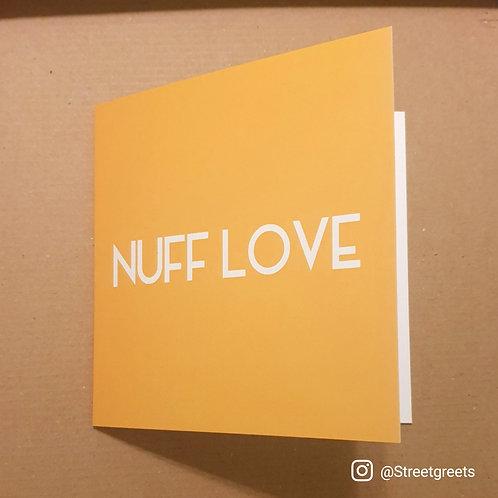 NUFF LOVE CARD