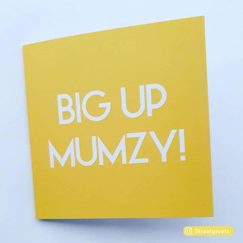 BIG UP MUMZY CARD