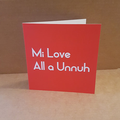 MI LOVE ALL A UNNUH CARD