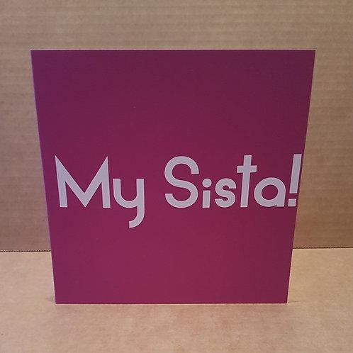 MY SISTA CARD