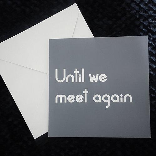 UNTIL CARD