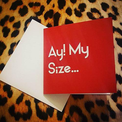 AY MY SIZE CARD