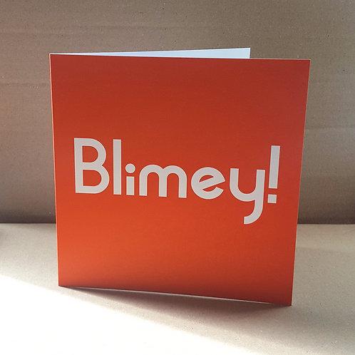 BLIMEY CARD