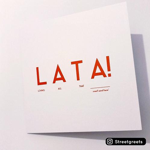 LATA! CARD