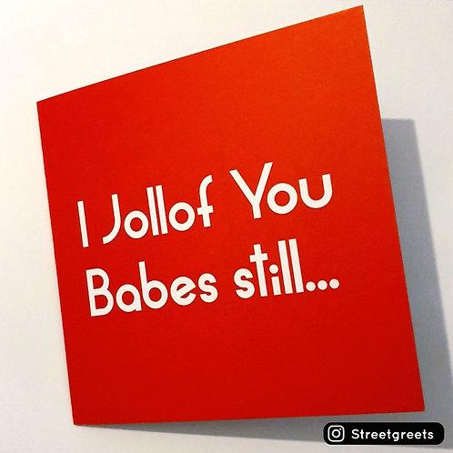 I JOLLOF YOU CARD