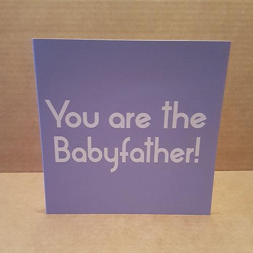 BABYFATHER CARD