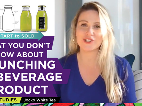 VIDEO: How To Turn Your Idea Into A Ready To Sell Beverage Product: Case Study – JOCKO WHITE TEA