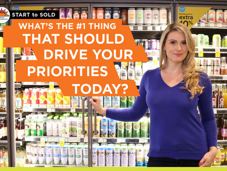 ADVICE: What's the #1 Thing That Should Drive Your Priorities Today?