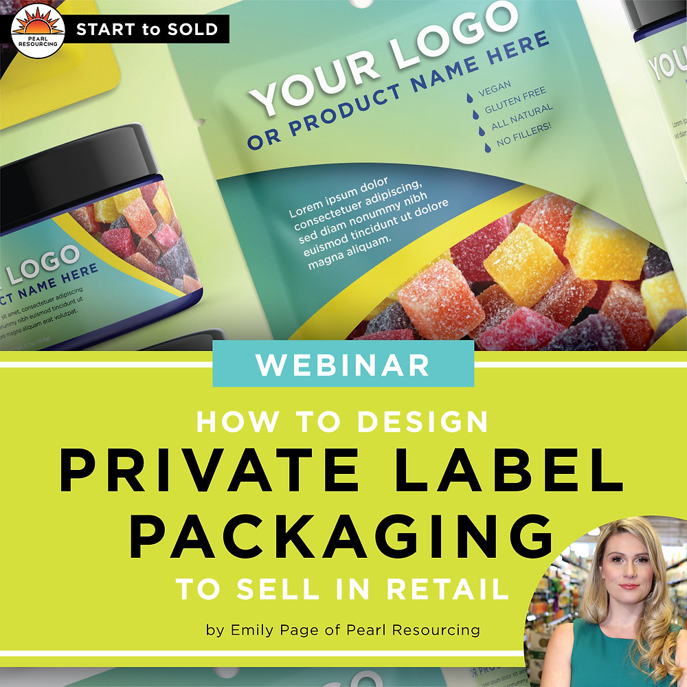 Free Webinar for Private Label Brand Owners For Designing Products To Sell In Retail by Emily Page of Pearl Resourcing