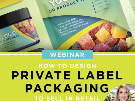 WEBINAR: How to Design Retail Private Label Packaging That Sells (Fri, May 25, 2019 12:30 PST)