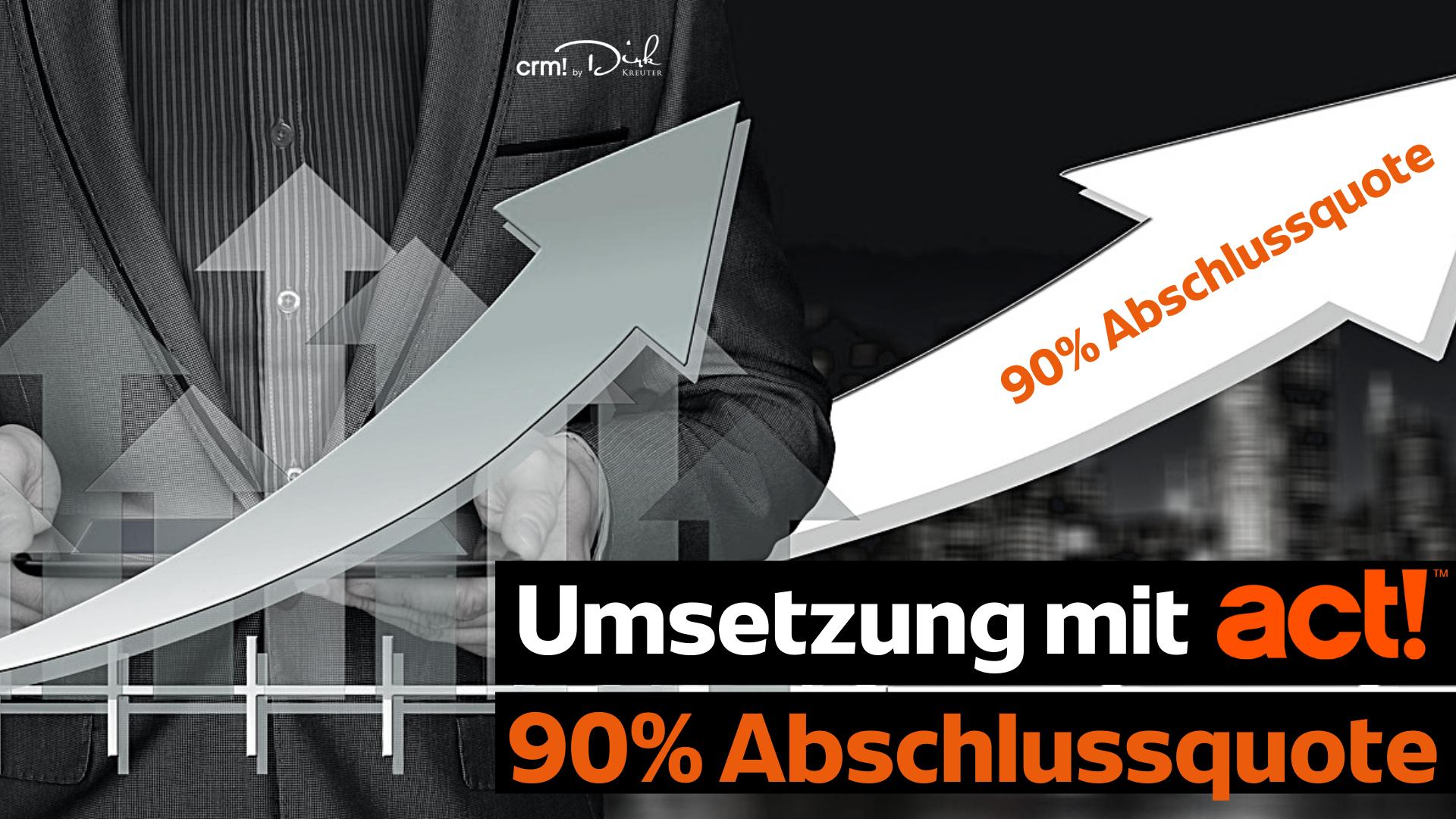 90%_Abschlußquote_Umsetzen_mit_act!.png