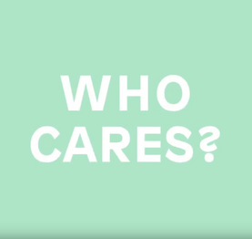 Who Cares video series