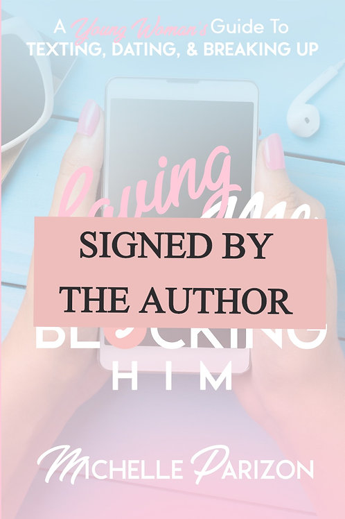 Signed Copy By Author of Loving Me, Blocking Them